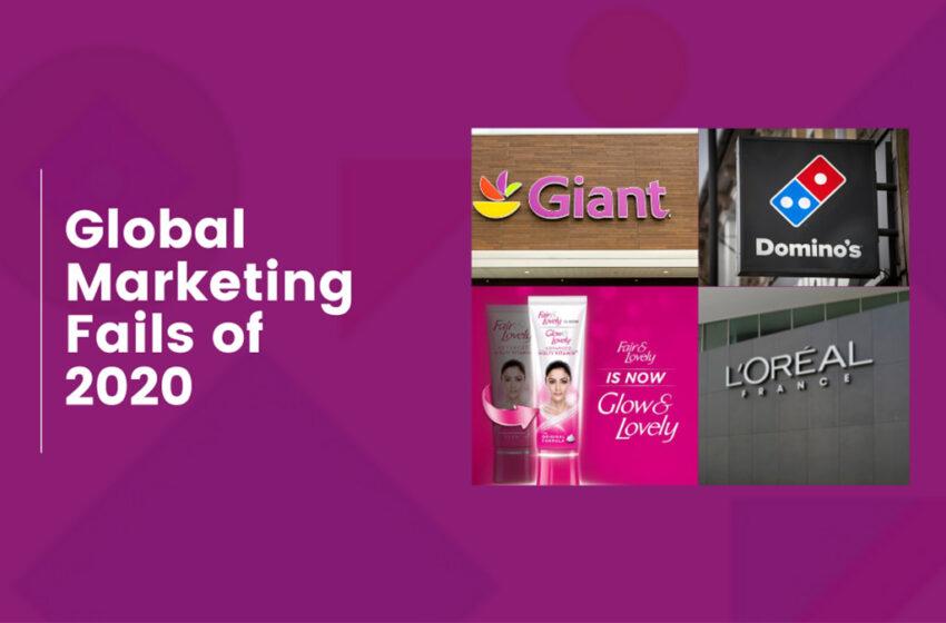 Global Marketing Fails in 2020